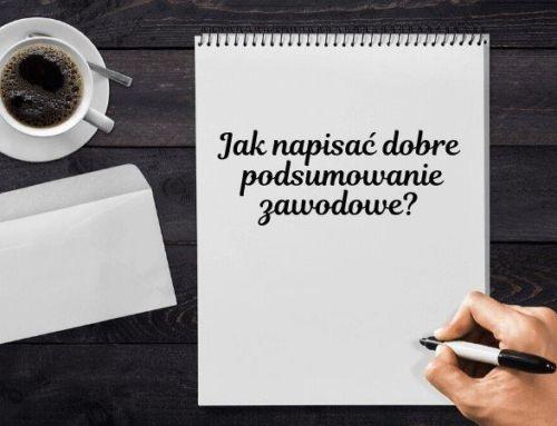 Jak napisać dobre podsumowanie zawodowe?
