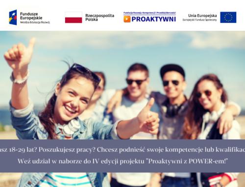 """Nabór do V edycji projektu """"Proaktywni z POWER-em!"""""""